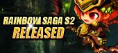 Rainbow Saga-Rainbow Saga S2 Released?v=