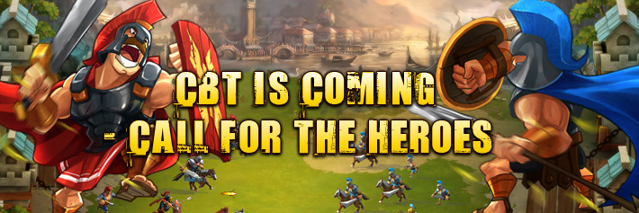 Age of Civilization-CBT IS COMING- CALL FOR THE HEROES