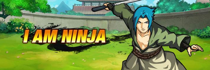 I am Ninja - I am Ninja