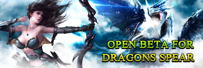 Dragons Spear-Open Beta for Dragons Spear
