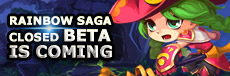 Rainbow Saga - Rainbow Saga Closed Beta is coming