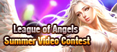 League of Angels-Summer Video Contest!