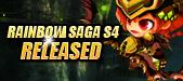 Rainbow Saga-Rainbow Saga S4 Released