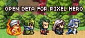 Pixel Hero-Open Beta for Pixel Hero