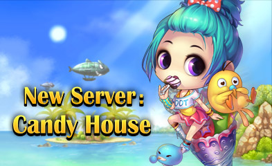DDTank-New Server:Candy House