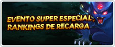 evento super especial ,rankings de recarga
