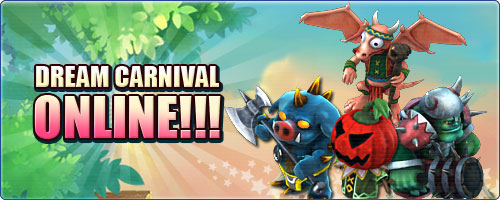 Dream Carnival Online!!!